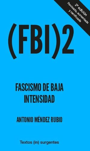 FASCISMO DE BAJA INTENSIDAD 2