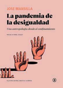 LA PANDEMIA DE LA DESIGUALDAD