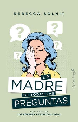 LA MADRE DE TODAS LAS PREGUNTAS