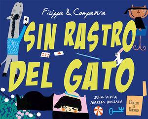 FILIPPA & COMPAÑÍA. SIN RASTRO DEL GATO
