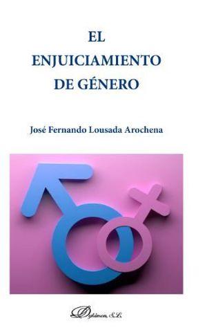 ENJUICIAMIENTO DE GENERO, EL