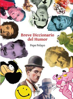 BREVE DICCIONARIO DEL HUMOR