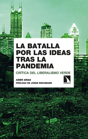 LA BATALLA POR LAS IDEAS TRAS LA PANDEMIA