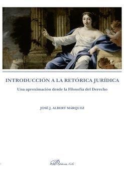 INTRODUCCIÓN A LA RETÓRICA JURÍDICA