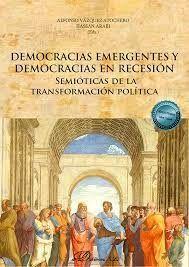 DEMOCRACIAS EMERGENTES Y DEMOCRACIAS EN RECESIÓN