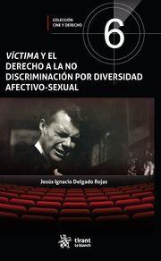 VÍCTIMA Y EL DERECHO A LA NO DISCRIMINACIÓN POR DIVERSIDAD AFECTIVO-SEXUAL