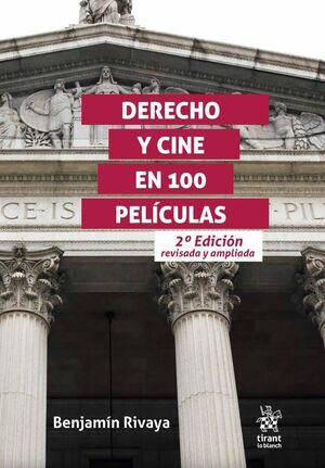 DERECHO Y CINE EN 100 PELÍCULAS. 2ª EDICIÓN REVISADA Y AMPLIADA