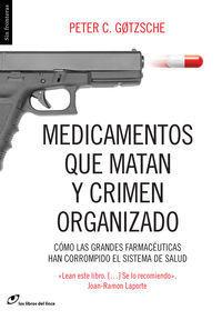 MEDICAMENTOS QUE MATAN Y CRIMEN ORGANIZADO 8ªED