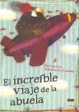 INCREIBLE VIAJE DE LA ABUELA, EL
