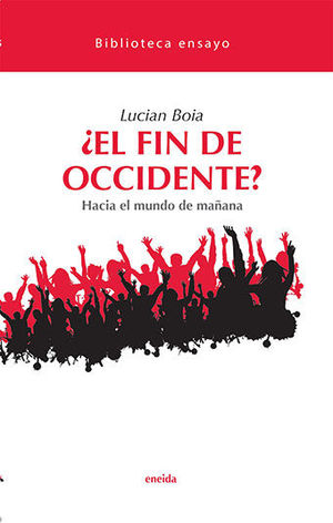 ¿EL FIN DE OCCIDENTE?