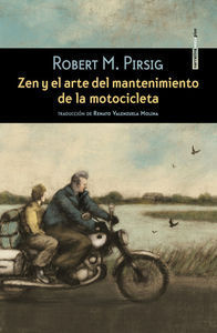 ZEN Y EL ARTE DEL MANTENIMIENTO DE LA MOTOCICLETA NE 2ªED