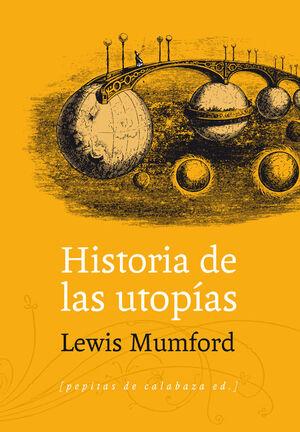 HISTORIA DE LAS UTOPÍAS