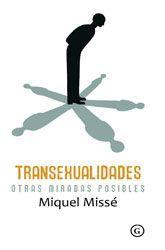 TRANSEXUALIDADES: OTRAS MIRADAS POSIBLES