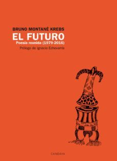 EL FUTURO. POESIA REUNIDA (1979-2016)