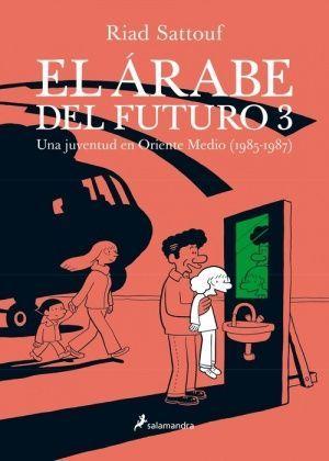 ARABE DEL FUTURO III, EL