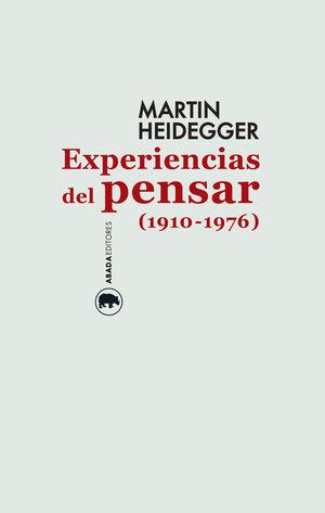 EXPERIENCIAS DEL PENSAR, 1910-1976