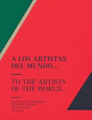 A LOS ARTISTAS DEL MUNDO / TO THE ARTISTS OF THE WORLD