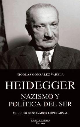 HEIDEGGER. NAZISMO Y POLÍTICA DEL SER