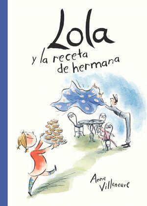 LOLA Y LA RECETA DE HERMANA