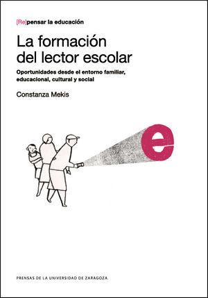 LA FORMACIÓN DEL LECTOR ESCOLAR. OPORTUNIDADES DESDE EL ENTORNOS FAMILIAR, EDUCA