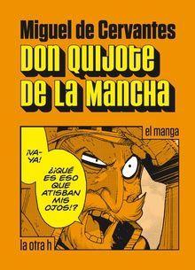 DON QUIJOTE DE LA MANCHA, EL MANGA