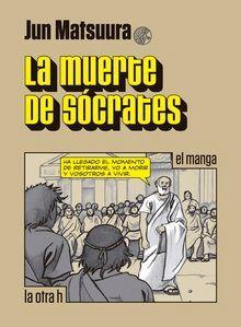 MUERTE DE SOCRATES, LA (EL MANGA)