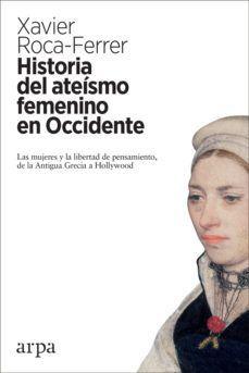 HISTORIA DEL ATEISMO FEMENINO EN OCCIDENTE