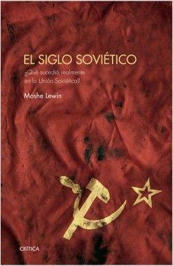 SIGLO SOVIETICO, EL