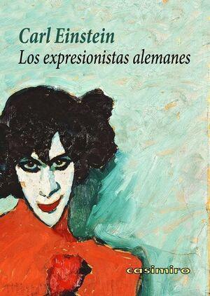 LOS EXPRESIONISTAS ALEMANES 2ªED