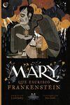 MARY QUE ESCRIBIO FRANKENSTEIN