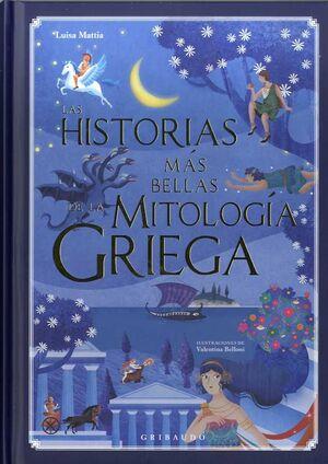 LAS HISTORIAS MAS BELLAS DE LA MITOLOGIA GRIEGA