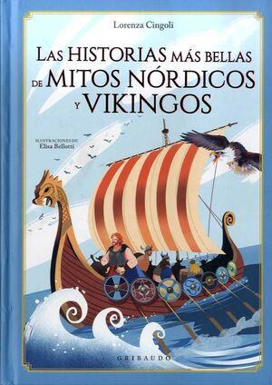 LAS HISTORIAS MÁS BELLAS DE MITOS NÓRDICOS Y VIKINGOS