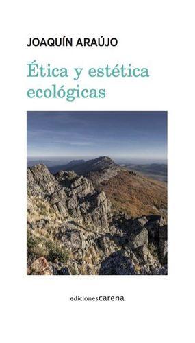 ETICA Y ESTETICA ECOLOGICAS