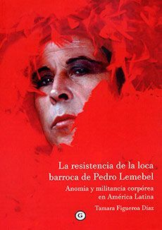 LA RESISTENCIA DE LA LOCA BARROCA