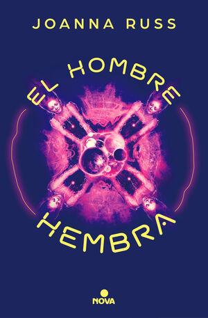 EL HOMBRE HEMBRA