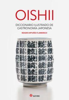 OISHII : DICCIONARIO DE GASTRONOMIA JAPONESA