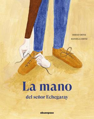 LA MANO DEL SEÑOR ECHEGARAY
