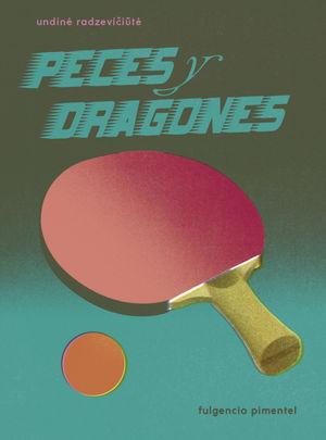 PECES Y DRAGONES
