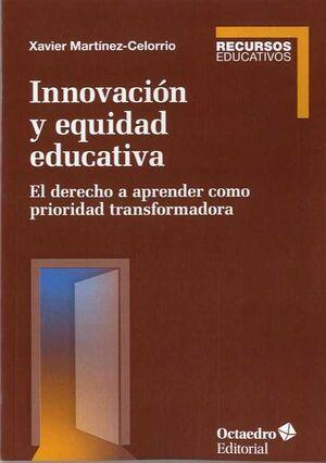INNOVACION Y EQUIDAD EDUCATIVA
