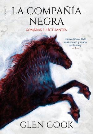 LA COMPAÑÍA NEGRA. SOMBRAS FLUCTUANTES