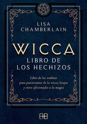 WICCA, LIBRO DE LOS HECHIZOS
