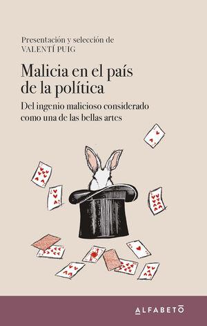 MALICIA EN EL PAIS DE LA POLITICA