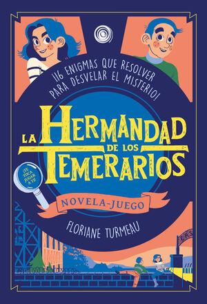 LA HERMANDAD DE LOS TEMERARIOS