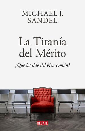 LA TIRANÍA DEL MÉRITO