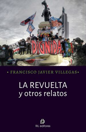 REVUELTA Y OTROS RELATOS, LA