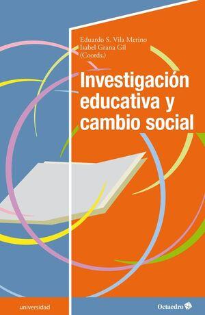 INVESTIGACION EDUCACTIVA Y CAMBIO SOCIAL