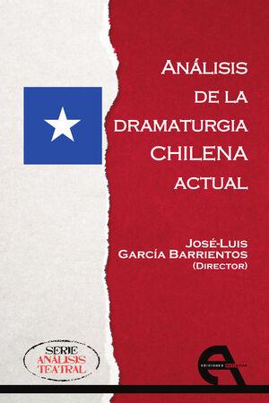 ANÁLISIS DE LA DRAMATURGIA CHILENA ACTUAL