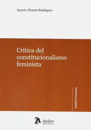 CRITICA DEL CONSTITUCIONALISMO FEMINISTA