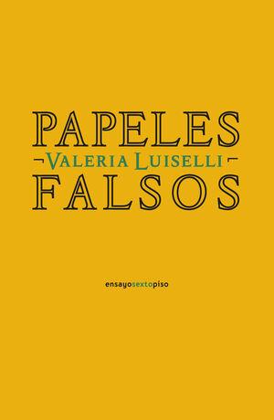 PAPELES FALSOS