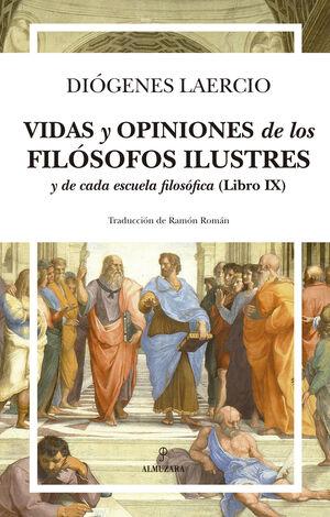 VIDAS Y OPINIONES DE LOS FILÓSOFOS ILUSTRES Y DE CADA ESCUELA FILOSÓFICA (LIBRO